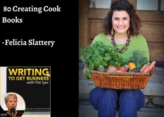 80 Creating Cook Books -Felicia Slattery