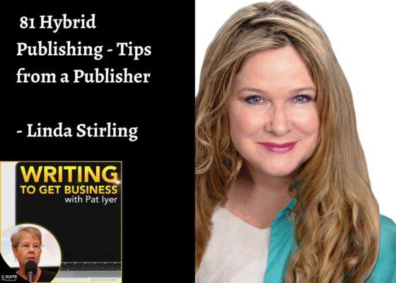 81 Hybrid Publishing – Tips from a Publisher – Linda Stirling